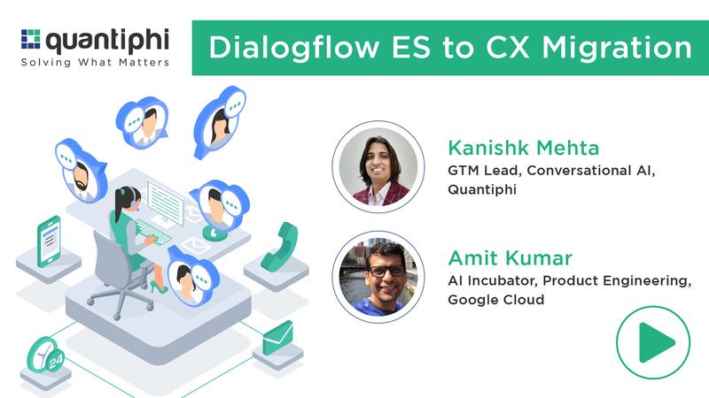 CCAI Dialogflow ES to CX Migration Webinar
